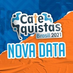 Nota Oficial de adiamento da data do Catequistas Brasil 2021
